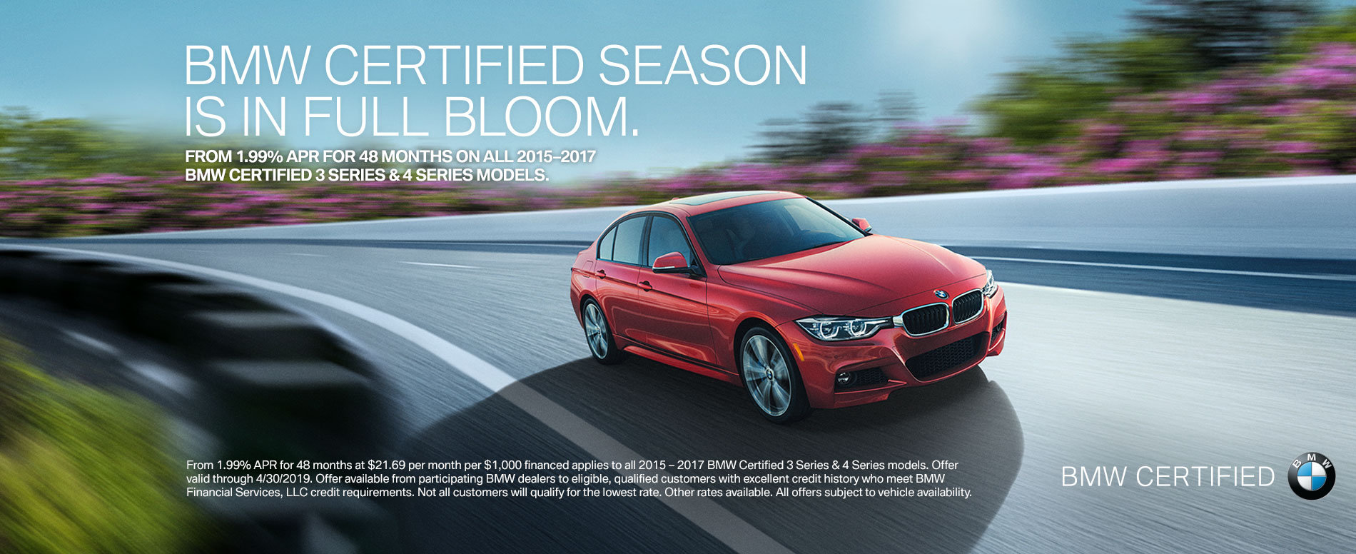 FROM 1.99% APR FOR 48 MONTHS ON ALL 2015 – 2017 BMW CERTIFIED 3