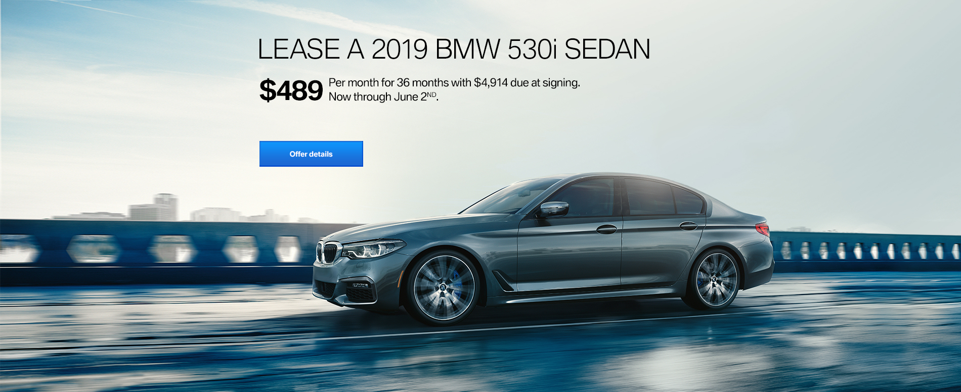 LEASE A 2019 BMW 530i xDRIVE FOR $519/MONTH FOR 36 MONTHS WITH $