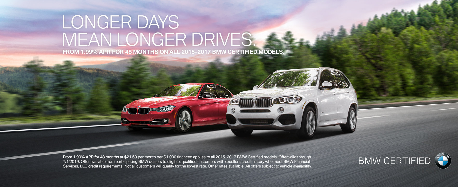 FROM 1.99% APR FOR 48 MONTHS ON ALL 2015 - 2017 BMW CERTIFIED MO