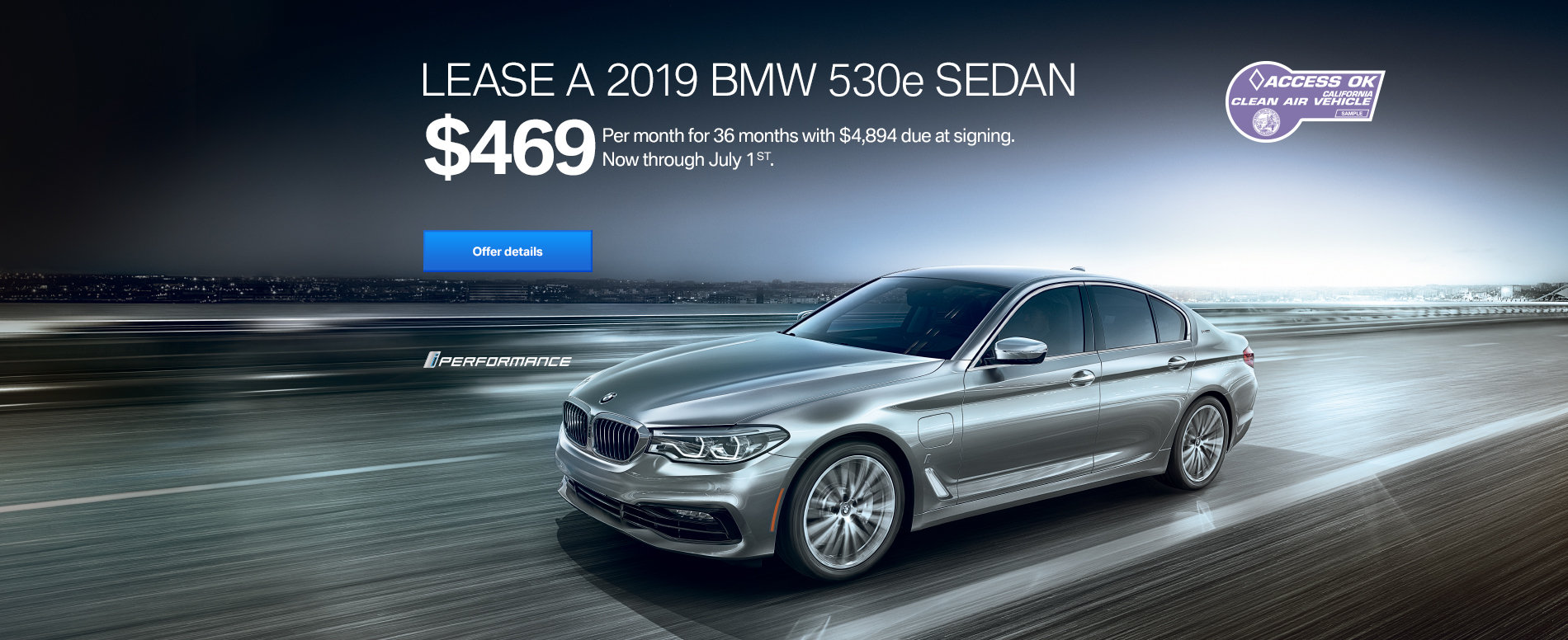 LEASE A 2019 BMW 530e FOR $469/MONTH FOR 36 MONTHS WITH $4,894 D