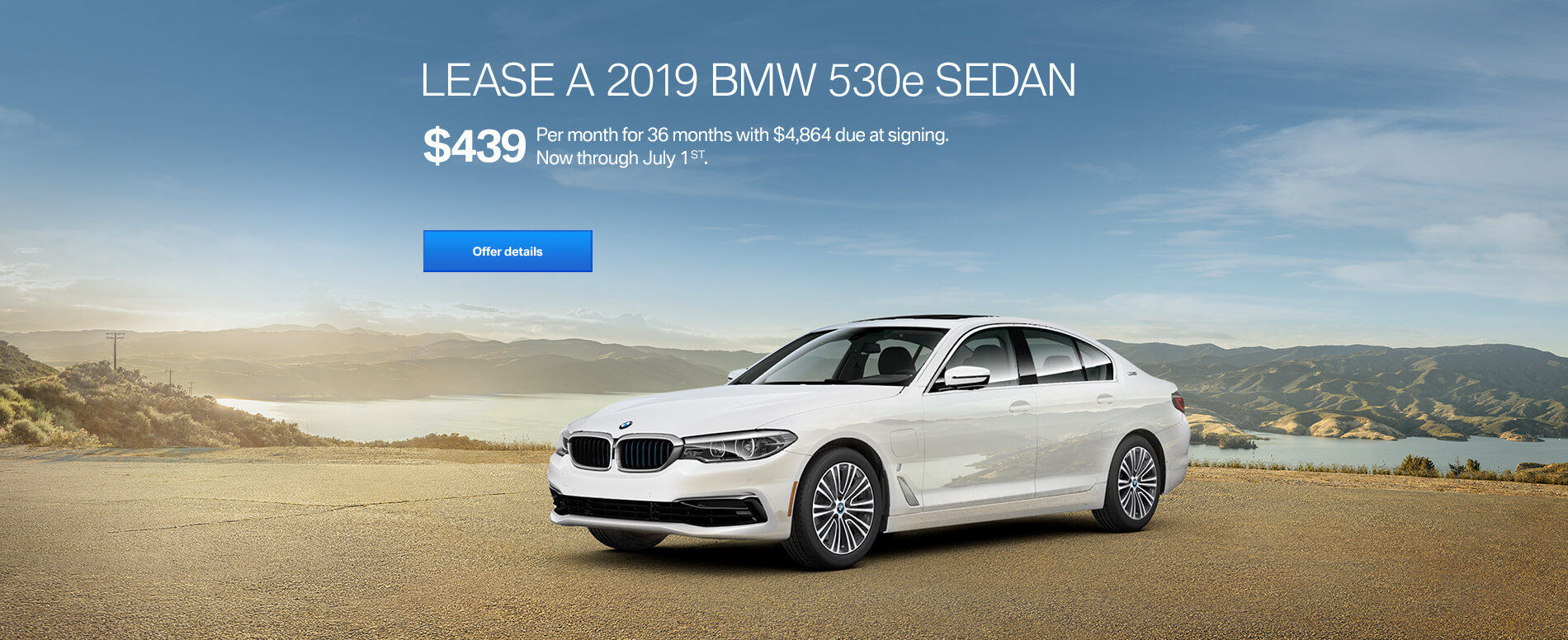 LEASE A 2019 BMW 530e FOR $439/MONTH FOR 36 MONTHS WITH $4,864 D