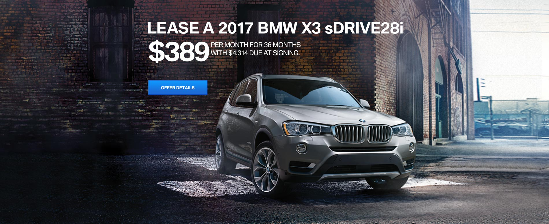 LEASE A 2017 BMW X3 sDrive28i FOR $389/MO FOR 36 MONTHS