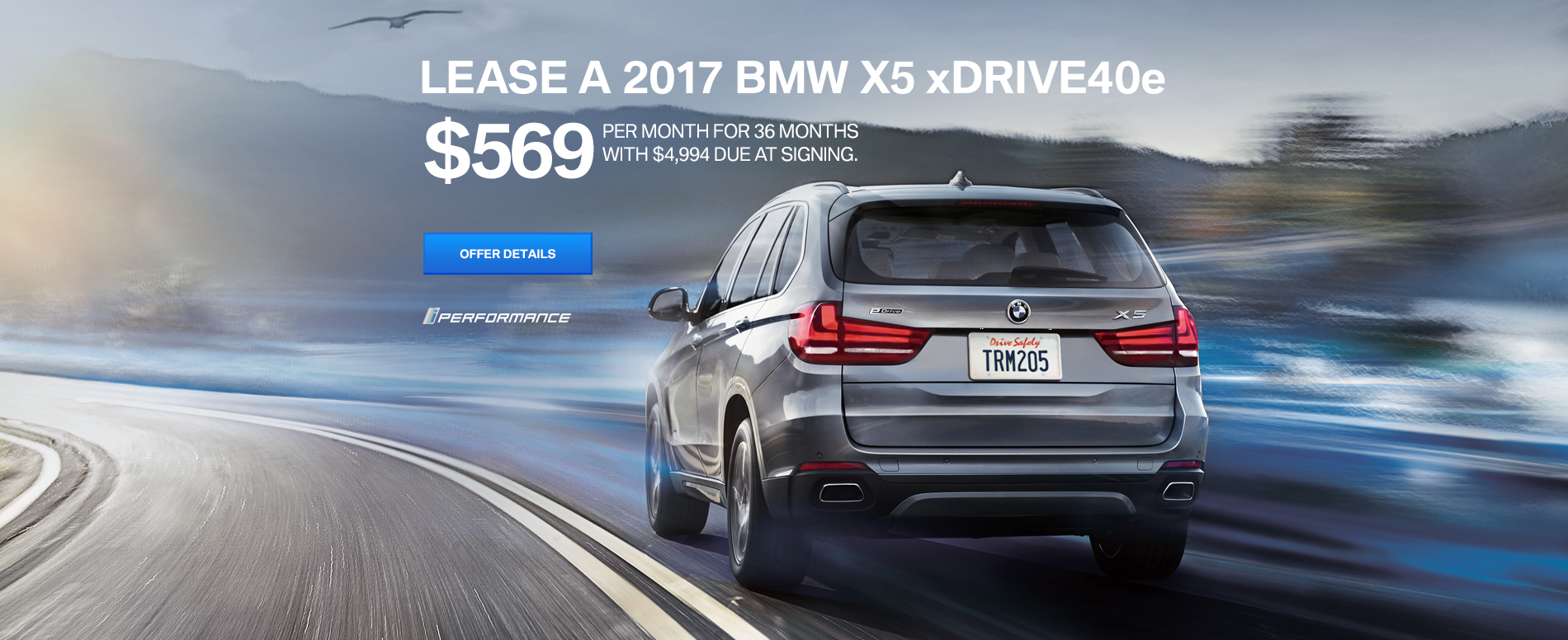 LEASE A 2017 X5 xDRIVE40e FOR $569/MO FOR 36 MONTHS, WITH $4,994