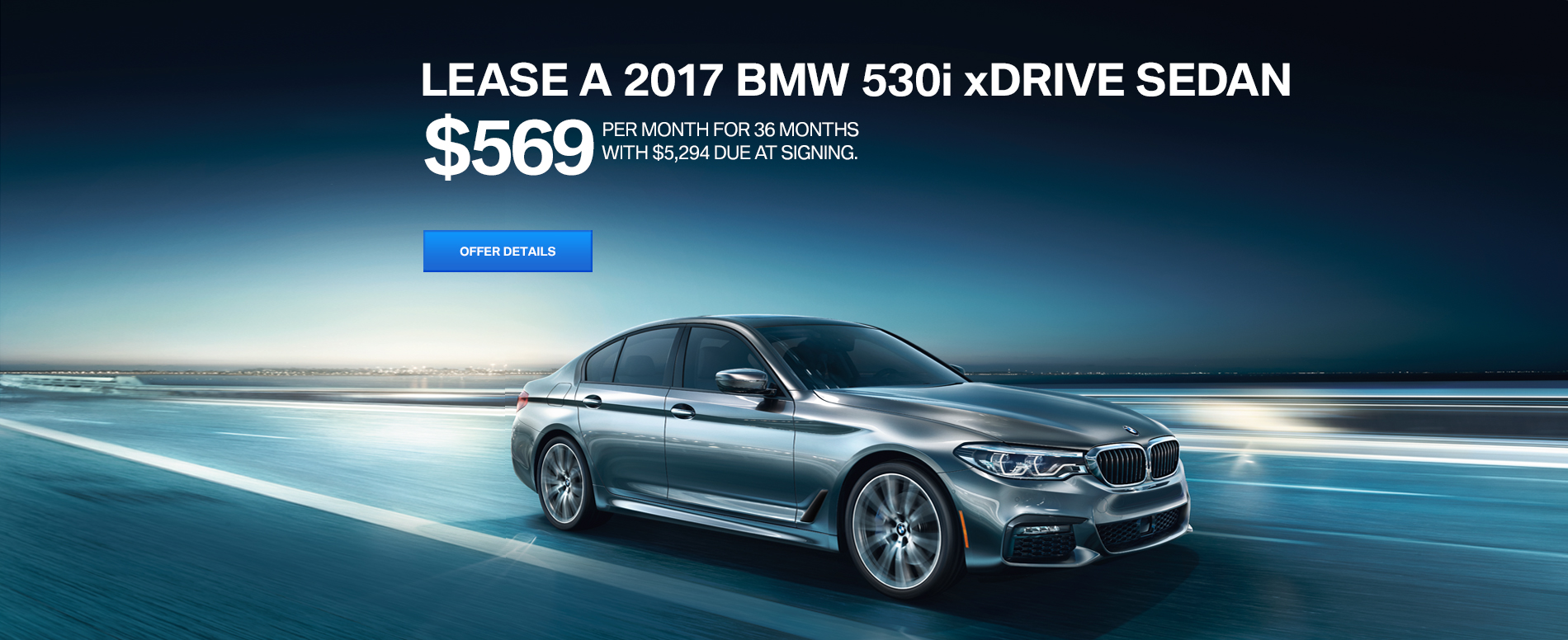 LEASE A 2017 530i xDRIVE FOR $569/MO FOR 36 MONTHS, WITH $5,294