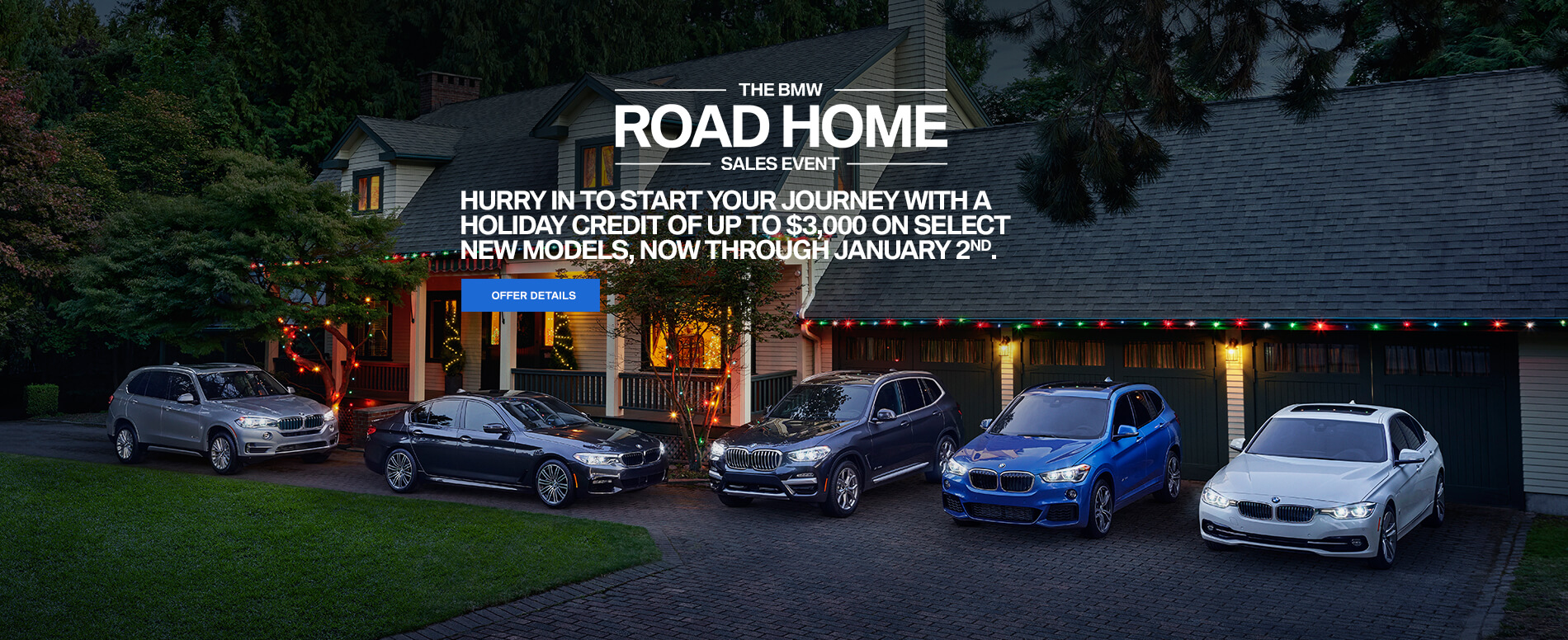 BMW Holiday Credit of up to $3,000 on select new models