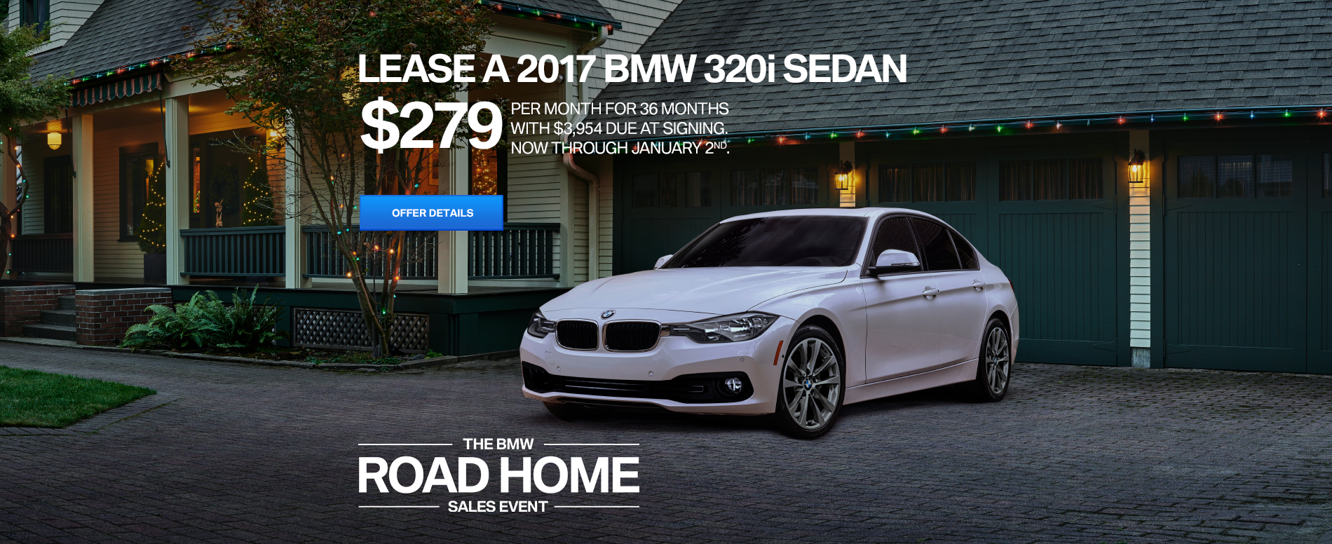 LEASE A 2017 320i SEDAN FOR $279 /MO FOR 36 MONTHS WITH $3,954 D