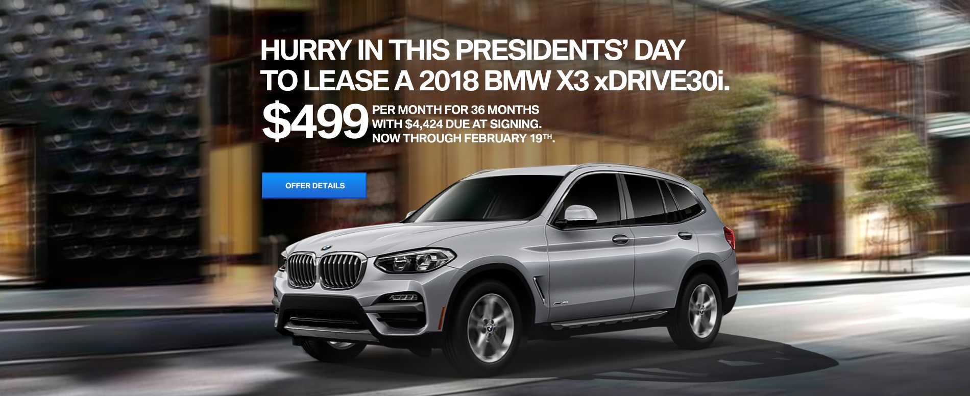 Presidents' Day X3 lease
