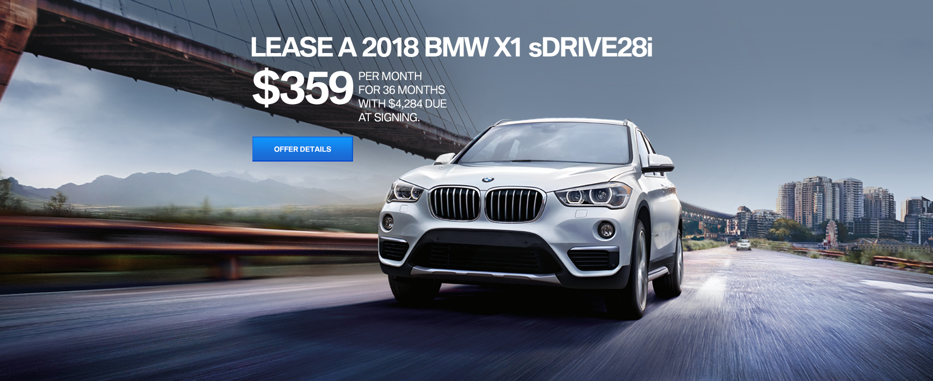 LEASE A 2018 BMW X1 sDRIVE28i $359 /MO FOR 36 MONTHS WITH $4,284