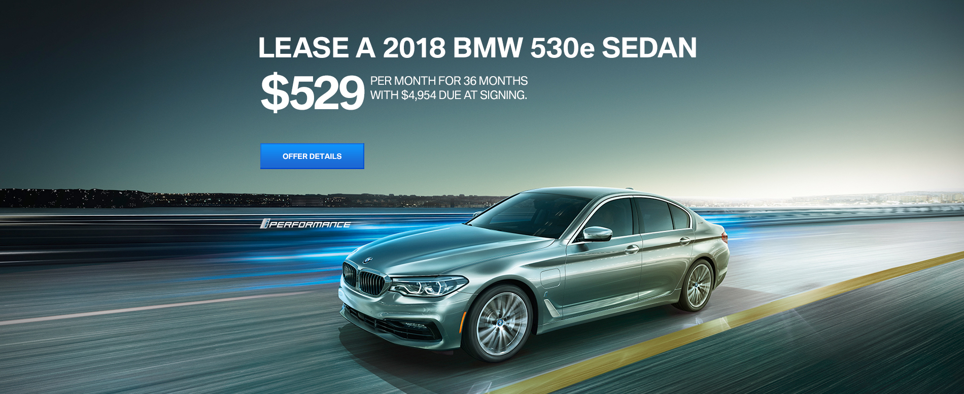 LEASE A 2018 BMW 530e iPERFORMANCE PLUG-IN ELECTRIC FOR $529 /MO