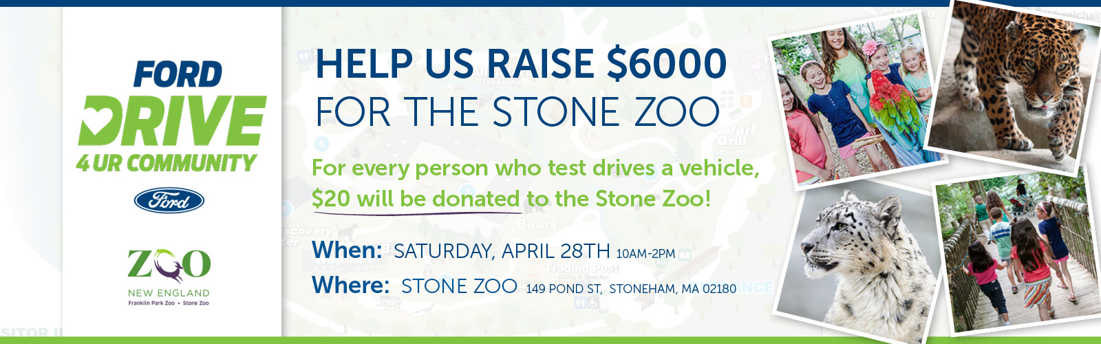 Drive 4 Ur Community Stone Zoo and Stoneham Ford