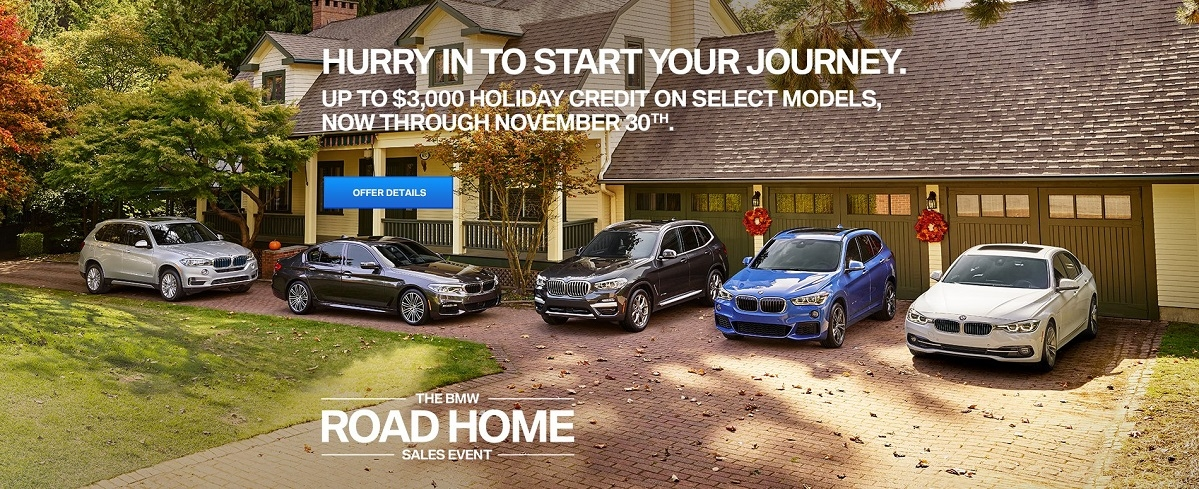 On Select Models now through November 30th at the BMW Road Home Sale Event