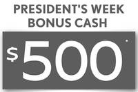*$500 BONUS CASH NOW THRU PRESIDENT'S DAY - 97143